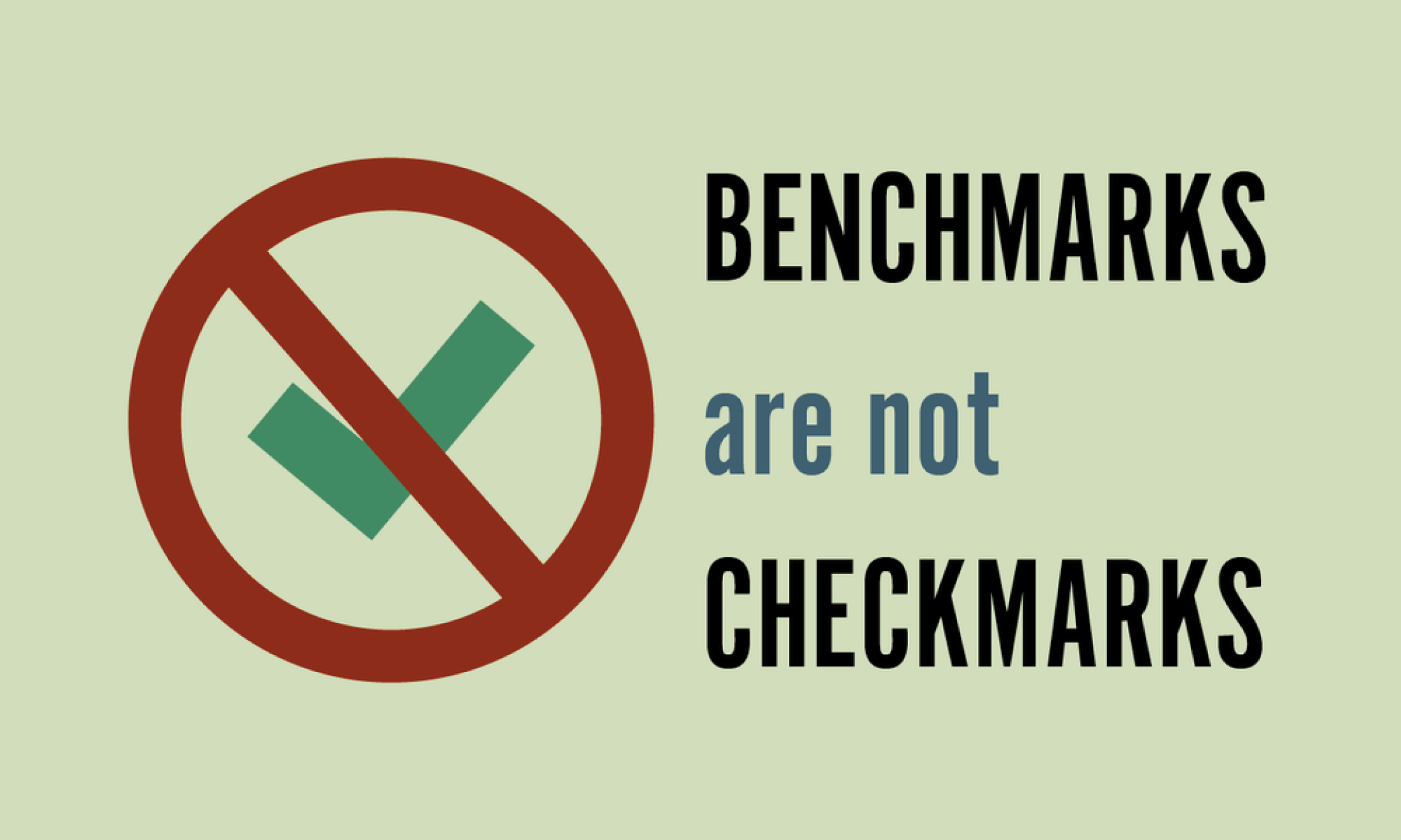 benchmarks-are-not-checkmarks.png