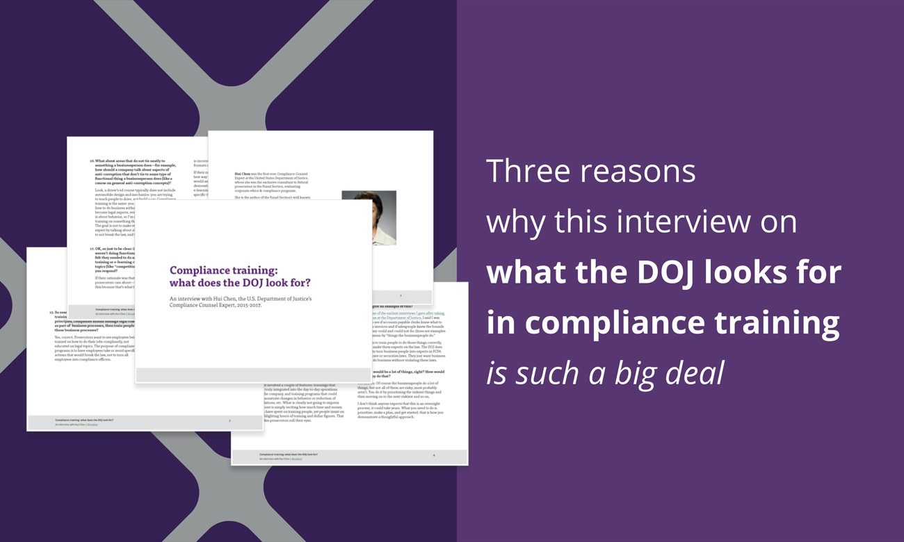 Three reasons why this interview on what the DOJ looks for in compliance training is such a big deal.
