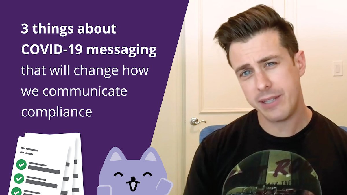 3 things about COVID-19 messaging that will change how we communicate compliance